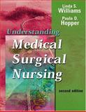 Understanding Medical-Surgical Nursing, Williams, Linda S., 0803610378