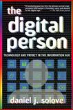 The Digital Person, Daniel J. Solove, 0814740375
