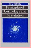 Principles of Cosmology and Gravitation, Berry, M. V., 0852740379