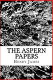The Aspern Papers, Henry James, 1481220373
