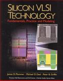 Silicon VLSI Technology : Fundamentals, Practice, and Modeling, Plummer, James D. and Deal, Michael D., 0130850373