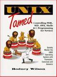 UNIX Tamed, Wilson, Rodney C., 0134430379