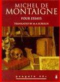 Four Essays, Michel de Montaigne, 0146000374