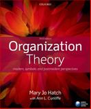 Organization Theory, Mary Jo Hatch and Ann L. Cunliffe, 0199640378