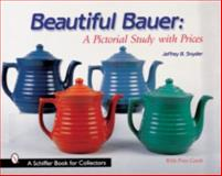 Beautiful Bauer, Jeffrey B. Snyder, 0764310372