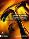 Technical College Responsiveness : Learner Destinations and Labour Market Environments in South Africa, Cosser, Michael and McGrath, Simon, 0796920370
