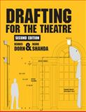 Drafting for the Theatre, Dorn, Dennis and Shanda, Mark, 0809330377