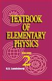 Textbook of Elementary Physics : Volume II, Landsberg, G. S., 0898750377