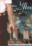 Live Wire, Skeeter Wesinger, 1304230376