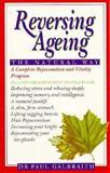 Reversing Ageing, Galbraith, Paul, 1882330374