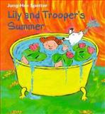 Lily and Trooper's Summer, Jung-Hee Spetter, 1886910375