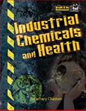 Industrial Chemicals and Health, Zachary Chastain, 1934970379