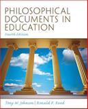 Philosophical Documents in Education, Johnson, Tony W. and Reed, Ronald F., 0137080387