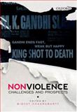 Nonviolence : Challenges and Prospects, , 0198090382