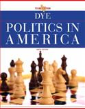 Politics in America, Texas Edition, Dye, Thomas R. and Gibson, L. Tucker, 0205840388