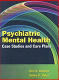 Psychiatric Mental Health Case Studies and Care Plans, Jakopac, Kim A. and Sudha, Patel C., 0763760382