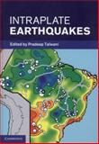 Intraplate Earthquakes, , 1107040388