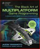 The Black Art of Multiplatform Game Programming, Yamamoto, Jazon, 1305110382