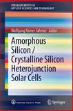 Amorphous Silicon / Crystalline Silicon Heterojunction Solar Cells, , 3642370381