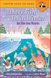 Where Fish Go in Winter, Amy Goldman Koss, 0142300381