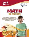 Second Grade Math in Action (Sylvan Workbooks), Sylvan Learning Staff, 0375430385