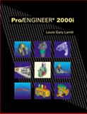 Pro/Engineer 2000 I, Lamit, Louis G., 0534370381