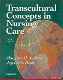Transcultural Concepts in Nursing, Andrews, Margaret M. and Boyle, Joyceen, 0781710383