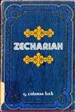 Zechariah, G. Coleman Luck, 0802420389