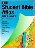 The Student Bible Atlas, Tim Dowley, 0806620382