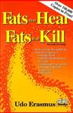 Fats That Heal Fats That Kill, Erasmus, Udo, 0920470386