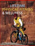 Lifetime Physical Fitness and Wellness : A Personalized Program, Hoeger, Wener W. K. and Hoeger, Sharon A., 1111990387