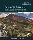 Business Law and the Legal Environment, Standard Edition, Beatty, Jeffrey F. and Samuelson, Susan S., 1285860381