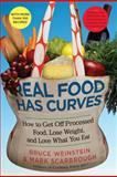 Real Food Has Curves, Bruce Weinstein and Mark Scarbrough, 1439160384