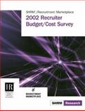 2002 Recruiter Budget/Cost Survey, Gere, Deb and Scarborough, Elizabeth K., 1586440381