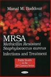 MRSA (Methicillin Resistant Staphylococcus aureus) Infections and Treatment, Baddour, Manal M., 1616680385