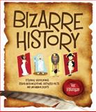 Bizarre History, Joe Rhatigan, 1936140381