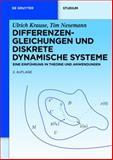 Differenzengleichungen und Diskrete Dynamische Systeme : Eine Einführung in Theorie und Anwendungen, Krause, Ulrich and Nesemann, Tim, 3110250381