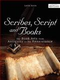 Scribes, Script, and Books, Avrin, Leila, 0838910386