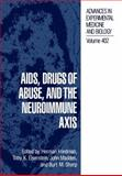 AIDS, Drugs of Abuse, and the Neuroimmune Axis, , 1461380383