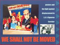 We Shall Not Be Moved, , 1604860383