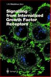 Signalling from Internalised Growth Factor Receptors, , 3540210385