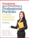 Developing and Presenting a Professional Portfolio in Early Childhood Education, Wiltz, Nancy W. and Cawley, Hannah S., 0132930382