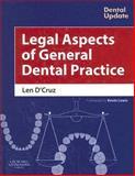 Legal Aspects of General Dental Practice, Len D'Cruz, 0443100381