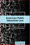 American Public Education Law Primer, Bloomfield, David C., 143310038X
