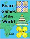 Board Games of the World, H. L. Fourie, 1495340384
