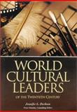 World Cultural Leaders of the Twentieth Century, Jennifer L. Durham and Peter Stansky, 1576070387