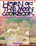 Horn of the Moon Cookbook, Ginny Callan, 0060960388