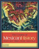The Course of Mexican History, Meyer, Michael C. and Sherman, William L., 0199730385