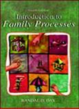 Introduction to Family Processes, Day, Randal D. and Burr, Wesley R., 0805840389
