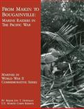 From Makin to Bougainville: Marine Raiders in the Pacific War, Jon Hoffman, 1482080389